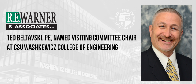 Ted Beltavski named chair of Visiting Committee at CSU Washkewicz College of Engineering
