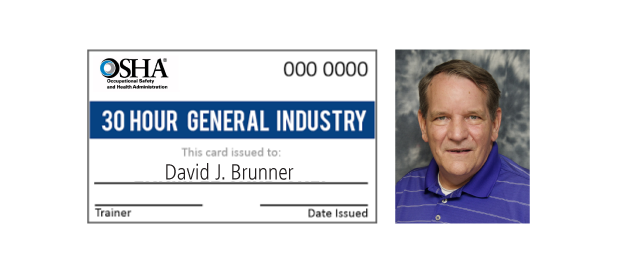 Dave Brunner completes OSHA 30-Hour General Industry Training